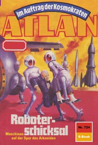 Cover Atlan 724: Roboterschicksal