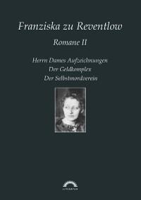 Cover Franziska zu Reventlow: Werke 2 - Romane II