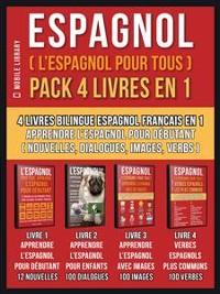 Cover Espagnol ( L'Espagnol Pour Tous )  Pack 4 Livres En 1
