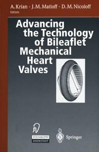 Cover Advancing the Technology of Bileaflet Mechanical Heart Valves