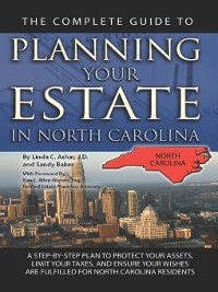 Cover The Complete Guide to Planning Your Estate in North Carolina