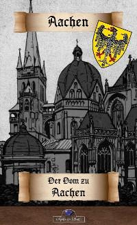 Cover Der Domschatz zu Aachen