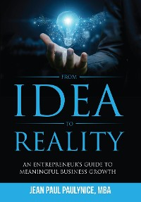 Cover FROM IDEA TO REALITY