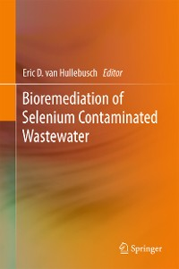Cover Bioremediation of Selenium Contaminated Wastewater