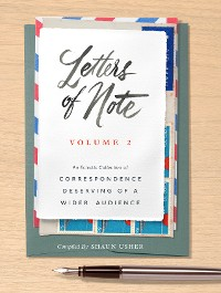 Cover Letters of Note: Volume 2