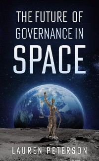 Cover The Future of Governance in Space