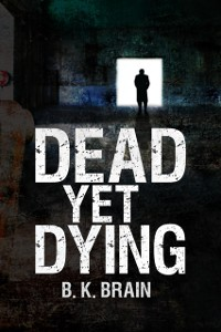 Cover Dead Yet Dying