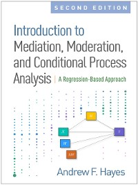 Cover Introduction to Mediation, Moderation, and Conditional Process Analysis