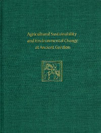 Cover Agricultural Sustainability and Environmental Change at Ancient Gordion
