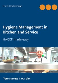 Cover Hygiene Management in Kitchen and Service