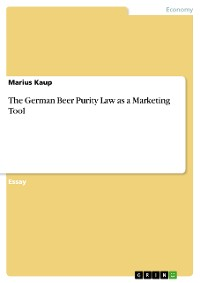 Cover The German Beer Purity Law as a Marketing Tool