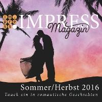 Cover Impress Magazin Sommer/Herbst 2016 (Juli-Oktober): Tauch ein in romantische Geschichten
