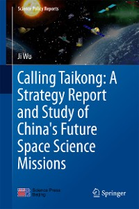 Cover Calling Taikong: A Strategy Report and Study of China's Future Space Science Missions
