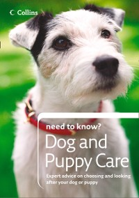 Cover Dog and Puppy Care (Collins Need to Know?)