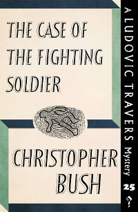 Cover The Case of the Fighting Soldier