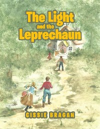 Cover The Light and the Leprechaun