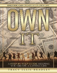 Cover Own It: Only You Can Create Your Own Life