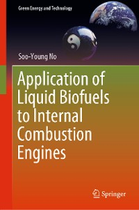 Cover Application of Liquid Biofuels to Internal Combustion Engines