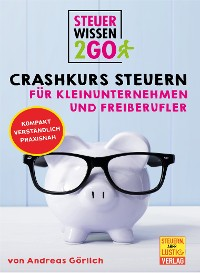 Cover Steuerwissen2go: Crashkurs Steuern für Kleinunternehmen und Freiberufler