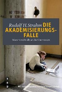 Cover Die Akademisierungsfalle