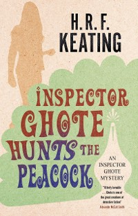 Cover Inspector Ghote Hunts the Peacock
