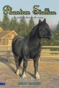 Cover Phantom Stallion #9: Gift Horse