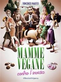Cover Mamme vegane contro l'invidia