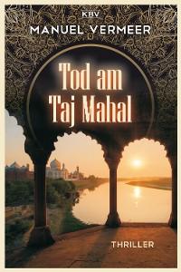 Cover Tod am Taj Mahal
