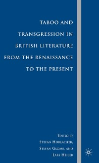 Cover Taboo and Transgression in British Literature from the Renaissance to the Present