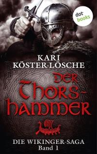Cover Die Wikinger-Saga - Band 1: Der Thorshammer