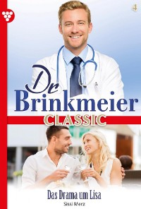 Cover Dr. Brinkmeier Classic 4 – Arztroman
