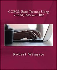 Cover COBOL Basic Training Using VSAM, IMS and DB2