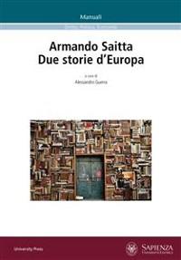 Cover Armando Saitta. Due storie d'Europa