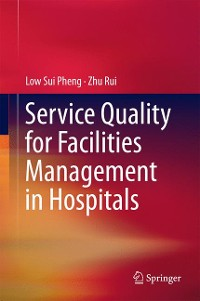 Cover Service Quality for Facilities Management in Hospitals