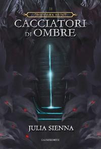 Cover The Dark Hunt - Cacciatori di Ombre