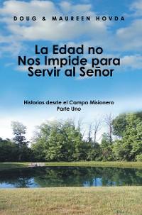 Cover La Edad No Nos Impide Para Servir Al Señor
