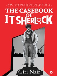 Cover The Casebook of IT Sherlock