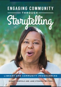 Cover Engaging Community Through Storytelling: Library and Community Programming
