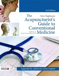 Cover The Acupuncturist's Guide to Conventional Medicine, Second Edition