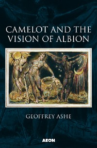 Cover Camelot and the Vision of Albion