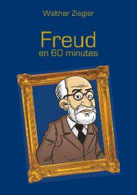 Cover Freud en 60 minutes