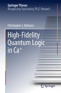 Cover High-Fidelity Quantum Logic in Ca+