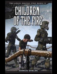 Cover Angel Brings Fire Book 4 : Children of the Fire