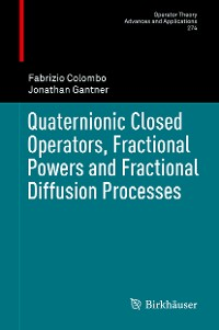 Cover Quaternionic Closed Operators, Fractional Powers and Fractional Diffusion Processes