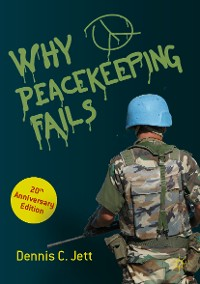 Cover Why Peacekeeping Fails