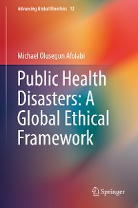 Cover Public Health Disasters: A Global Ethical Framework