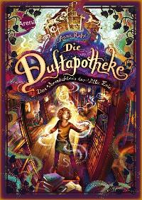 Cover Die Duftapotheke (6). Das Vermächtnis der Villa Evie