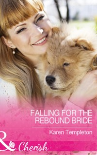 Cover Falling For The Rebound Bride (Mills & Boon Cherish) (Wed in the West, Book 10)