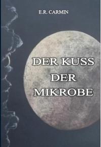Cover Der Kuss der Mikrobe