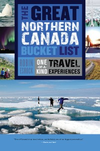 Cover The Great Northern Canada Bucket List